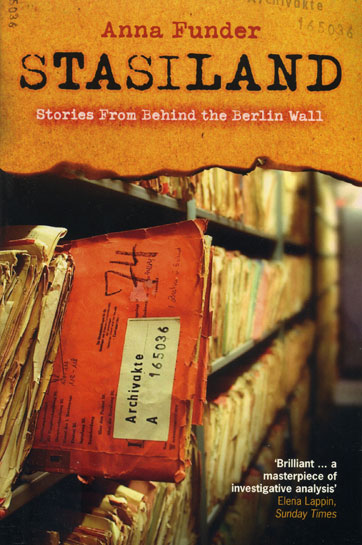 'Stasiland: Stories from Behind the Berlin Wall' by Anna Funder